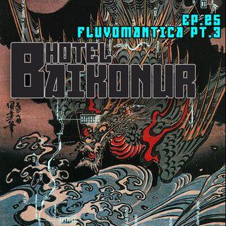 S02E25 - Fluvomantica pt.3