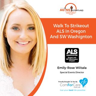 9/11/19: Emily-Rose Wiitala of the ALS Association of Oregon and SW Washington | Walk to Strikeout ALS in Oregon and SW Washington