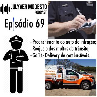 Episódio 69 - Trânsito, por Julyver Modesto