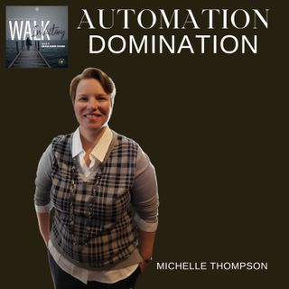 Work Less & Sale More : How To Streamline Your Business   Automation Domination - Michelle Thompson