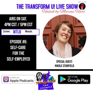 Episode 6: Self-Care for the Self-Employed