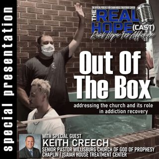 Out Of The Box (Pastor Keith Creech)