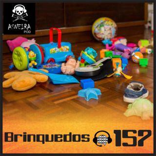 Papo de Calçada #157 Brinquedos