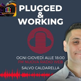Plugged & Working Ep 03 - Conduce Salvatore Caldarella - Professione Social Media Manager