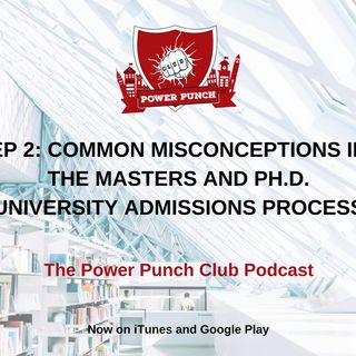 Common misconceptions in the Masters and Ph.D. university admissions process