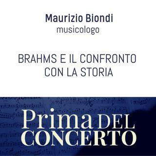 Brahms e il confronto con la storia - Maurizio Biondi