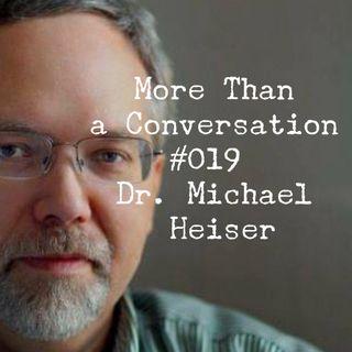 #019 Dr. Michael Heiser, author of Unseen Realm, scholar, speaker