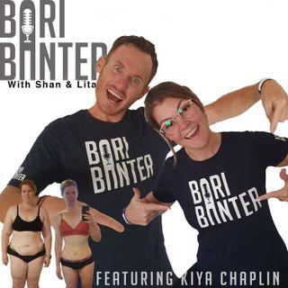 BARI BANTER #34 -  Kiya Chaplin