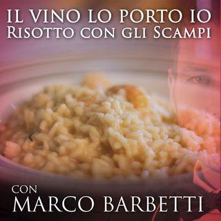 Episodi 13: Che vino abbiniamo al risotto con gli scampi?