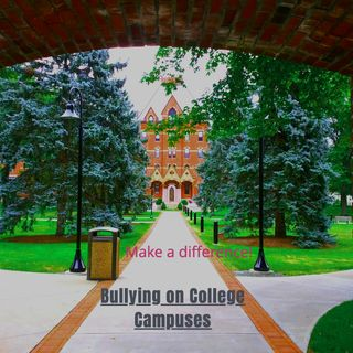 Bullying on College Campuses