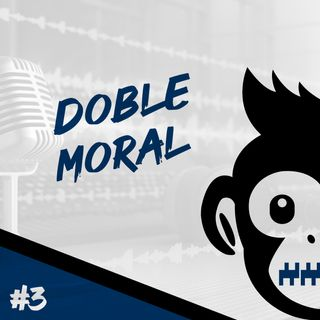 Episodio 3 - Doble Moral