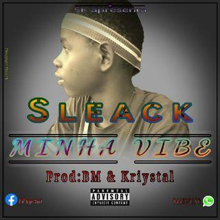 Sleack - Minha Vibe [NVALHAMUSIC].mp3