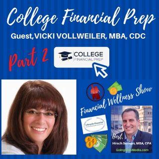 Vicki Vollweiler, College Prep - Part 2