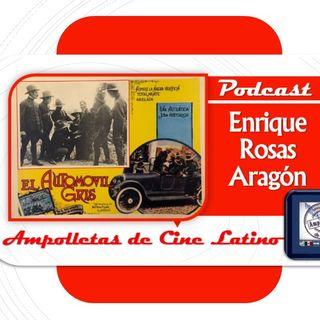 Episodio 10 - Enrique Rosas Aragón - El automóvil gris de 1919