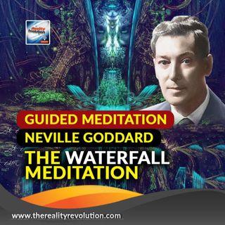 The Waterfall Meditation (Neville Goddard)