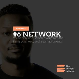 6. Network - We Need Each Other