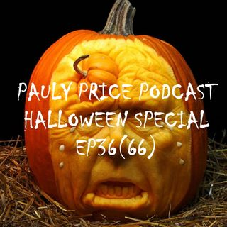 Episode :36(66) The Pauly Price Halloween Special|Horror Movie Trivia Game and More
