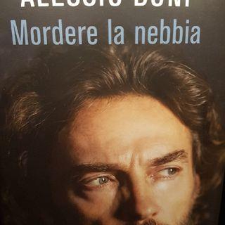 Alessio Boni: Mordere La Nebbia - Blues Bergamasco - Quarta Parte