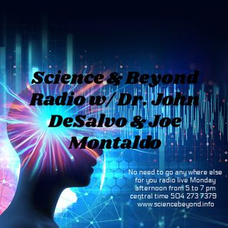 """Science & Beyond with Joe Montaldo and Dr. John DeSalvo"" former Hells Angel, Sergeant at arms, the number three man in the organization,"