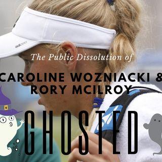 Caroline Wozniacki Gets Ghosted by Rory McIlroy