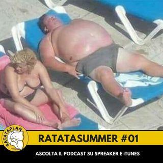 """RatataSummer #01: """"Selvaggiamente Zito"""""""