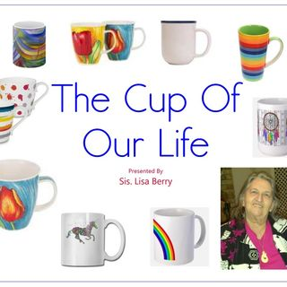 The Cup Of Our Life - Lisa Berry