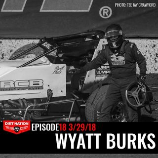 3/29/18 Episode 18 Wyatt Burks