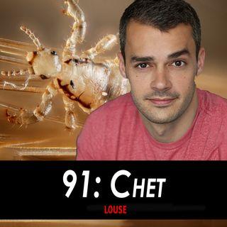 91 - Chet the Head Louse