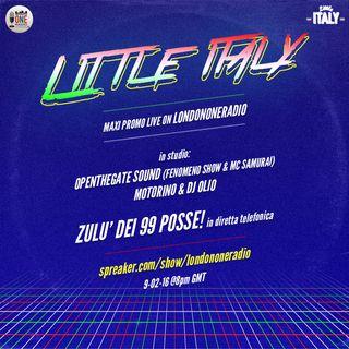 Sanremo permettendo LondonONEradio e' in live per il promo little italy con i Motorino, Eric Fenomeno Show ZULU 99 Posse