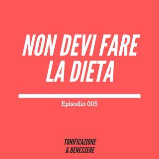 005: Perché NON fare la dieta