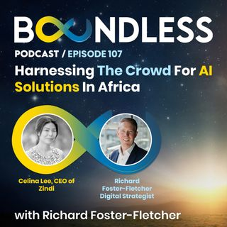 EP107: Celina Lee, CEO of Zindi: Harnessing the crowd for AI solutions in Africa