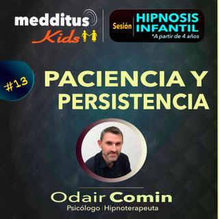 #13 Hipnosis para Desarrollar la Paciencia | Dr. Odair Comin