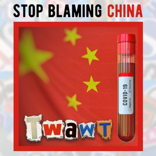 Should You Blame China for Covid-19?