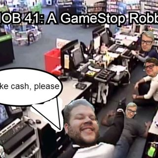 F-MOB 41: A GameStop Robbery