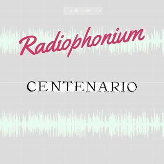 Radiophonium centenario