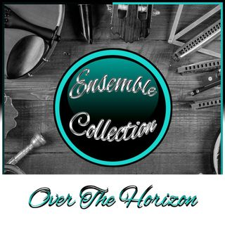 Over The Horizon (Ensemble Collection)