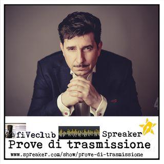 Prove di Trasmissione - Ospite Riccardo Leto