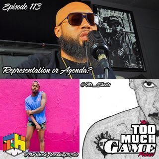 Episode 113 - Representation or Agenda ft Eric Devonte and Mr Shotts