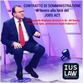 IL CONTRATTO DI SOMMINISTRAZIONE di lavoro ALLA LUCE DEL JOBS ACT