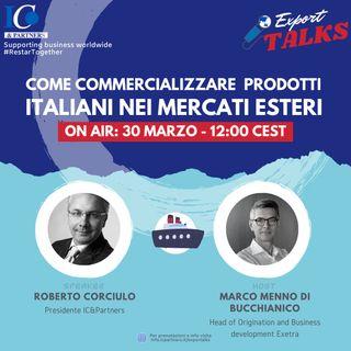 Export Talks - Come Commercializzare i prodotti italiani nei mercati esteri
