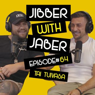 From the Hood to the UFC | BamBam Tai Tuivasa | EP64 Jibber with Jaber