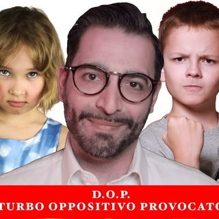Disturbo Oppositivo Provocatorio - DOP