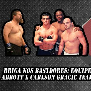 Ep.: 30 - Briga nos bastidores do UFC 13 entre Carlson Gracie Team e Tank Abbott