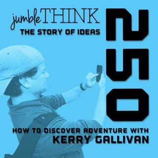 How to Discover Adventure with Kerry Gallivan