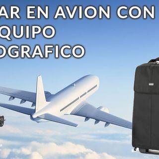 14: Viajar en avión con equipo fotográfico
