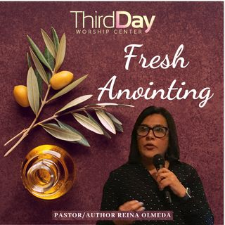 Fresh Anointing -Pastor/Author Reina Olmeda