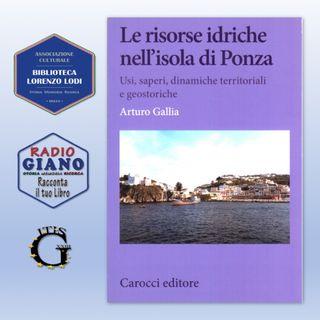 Andrea Viviani dialoga con l'autore: Arturo Gallia | Le risorse idriche di Ponza. Usi, saperi, dinamiche territoriali e geostoriche
