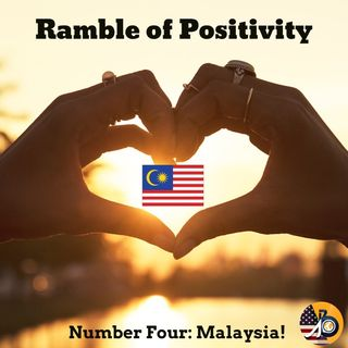 Ramble of Positivity: Episode XXVI - Number Four + A Resounding Offer