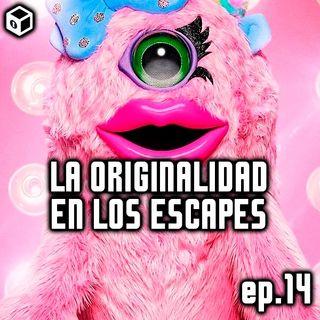 Episodio 14 – La originalidad en los Escapes