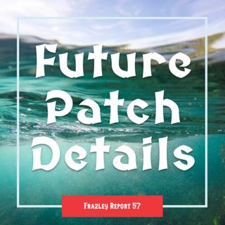 Future Patch Details